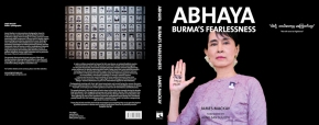 """Abhaya - Burma's Fearlessness"" book by James Mackay with foreword by Aung San Suu Kyi"